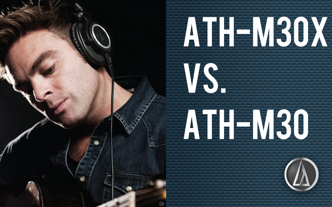 Audio Technica ATH-M30x vs. ATH-M30 Comparison Review